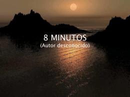8 MINUTOS - Regresando a La Casa del Padre!