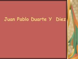 Juan Pablo Duarte Y Diez - socialenamerica