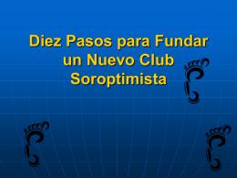 Diez Pasos para Fundar un Nuevo Club Soroptimista
