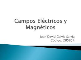 Campos Electricos, Magneticos y de Potencial