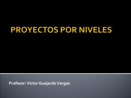 PROYECTOS POR NIVELES - RecursosEDTecnologica