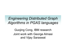 Engineering Distributed Graph Algorithms in PGAS …