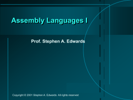 Assembly Languages I - Columbia University