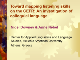 Toward mapping listening skills on the CEFR: An