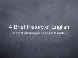 PowerPoint Presentation - A Brief History of English
