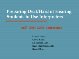 Deaf/Hard of Hearing Program Student Use of Interpreters