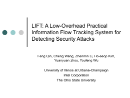 LIFT: A Low-Overhead Practical Information Flow …