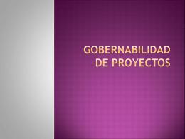 GOBERNABILIDAD DE PROYECTOS
