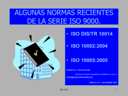 ALGUNAS NORMAS RECIENTES DE LA SERIE ISO 9000.