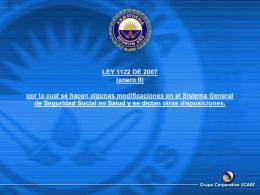 LEY 1122 DE 2007 (enero 9) por la cual se hacen algunas
