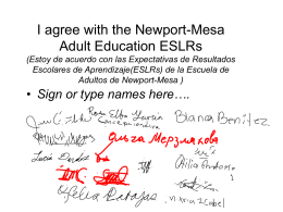 I agree with the Newport-Mesa Adult Education ESLRs …