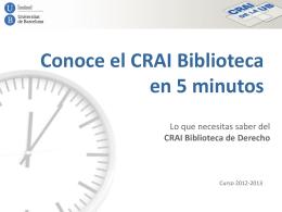 Conoce el CRAI Biblioteca en 5 minutos: lo que necesitas