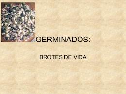 GERMINADOS: