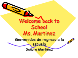 Welcome back to School Ms. Martinez