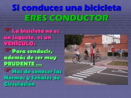 Si conduces una bicicleta ERES CONDUCTOR