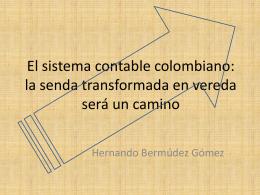 El sistema contable colombiano: la senda transformada en