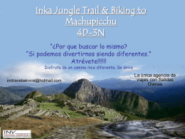 Inka Jungle Trail & Biking to Machupicchu 4D-3N