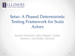 Setac: A Phased Testing Framework for Scala actors