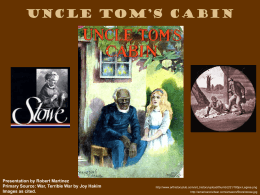 Uncle Tom's Cabin - Historymartinez's Blog