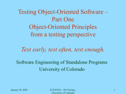 Testing Object-Oriented Software Test early, test often