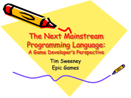 The Next Mainstream Programming Language: A Game …
