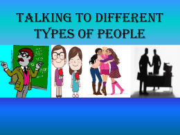 Talking to Different Types of People