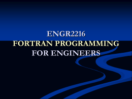 ENGR2216 FORTRAN PROGRAMMING FOR ENGINEERS