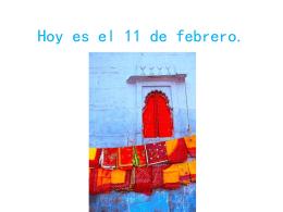 Hoy es el 11 de febrero.
