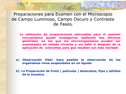 Preparaciones para Examen con el Microscopio de Campo