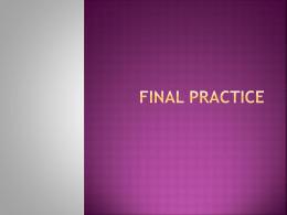 Final practice
