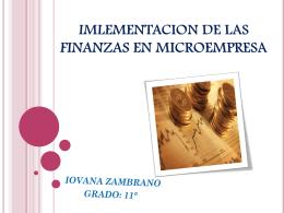 IMLEMENTACION DE LAS FINANZAS EN MICROEMPRESA