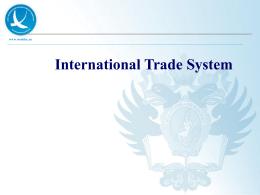 International Trade System