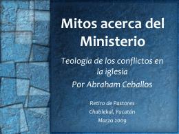 Mitos acerca del Ministerio