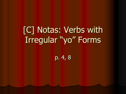 "[C] Irregular ""yo"" Forms"