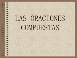 LAS ORACIONES COMPUESTAS - LenguaHispanica