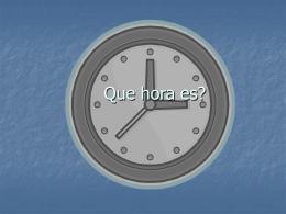 Que es la hora?