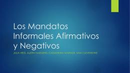 Los Mandatos Informales Afirmativos y Negativos