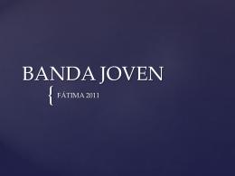 BANDA JOVEN