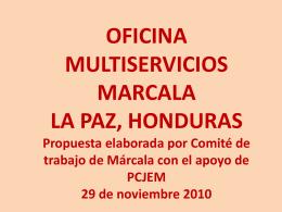 OFICINA MULTISERVICIO DE MARCALA LA PAZ