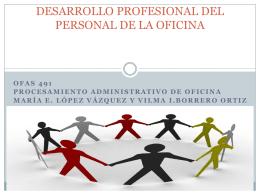 DESARROLLO PROFESIONAL DEL PERSONAL DE LA OFICINA