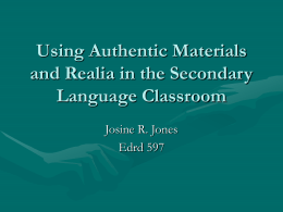 Using Authentic Materials and Realia in the Secondary