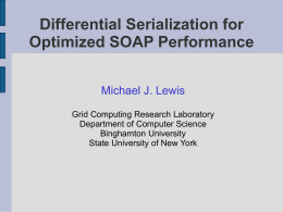 Differential Serialization for Optimized SOAP Performance