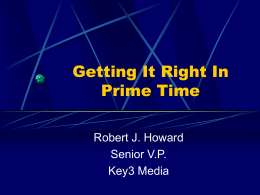 Getting It Right In Prime Time - University of Illinois at