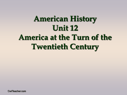 American History Unit 9 America at the Turn of the