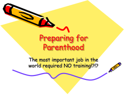 Preparing for Parenthood - Upper Grand District School …