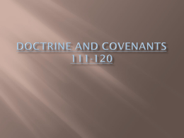 Doctrine and Covenants 111-120