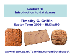 Lecture 01 of IB Databases Course