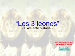 Los 3 leones - ~~*Crecimiento Personal *GAYATRI CENTER