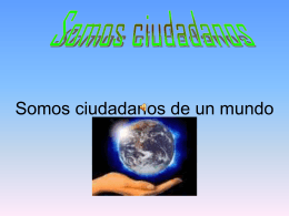 Somos ciudadanos de un mundo