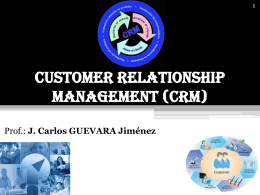 Customer Relationship Management: desde el sentido …